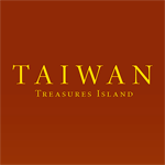 TAIWAN ISLAND OF TREASURES