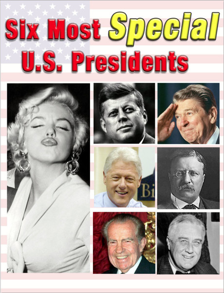Six Most Special US Presidents
